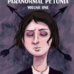 Paranormal Petunia, Volume 1